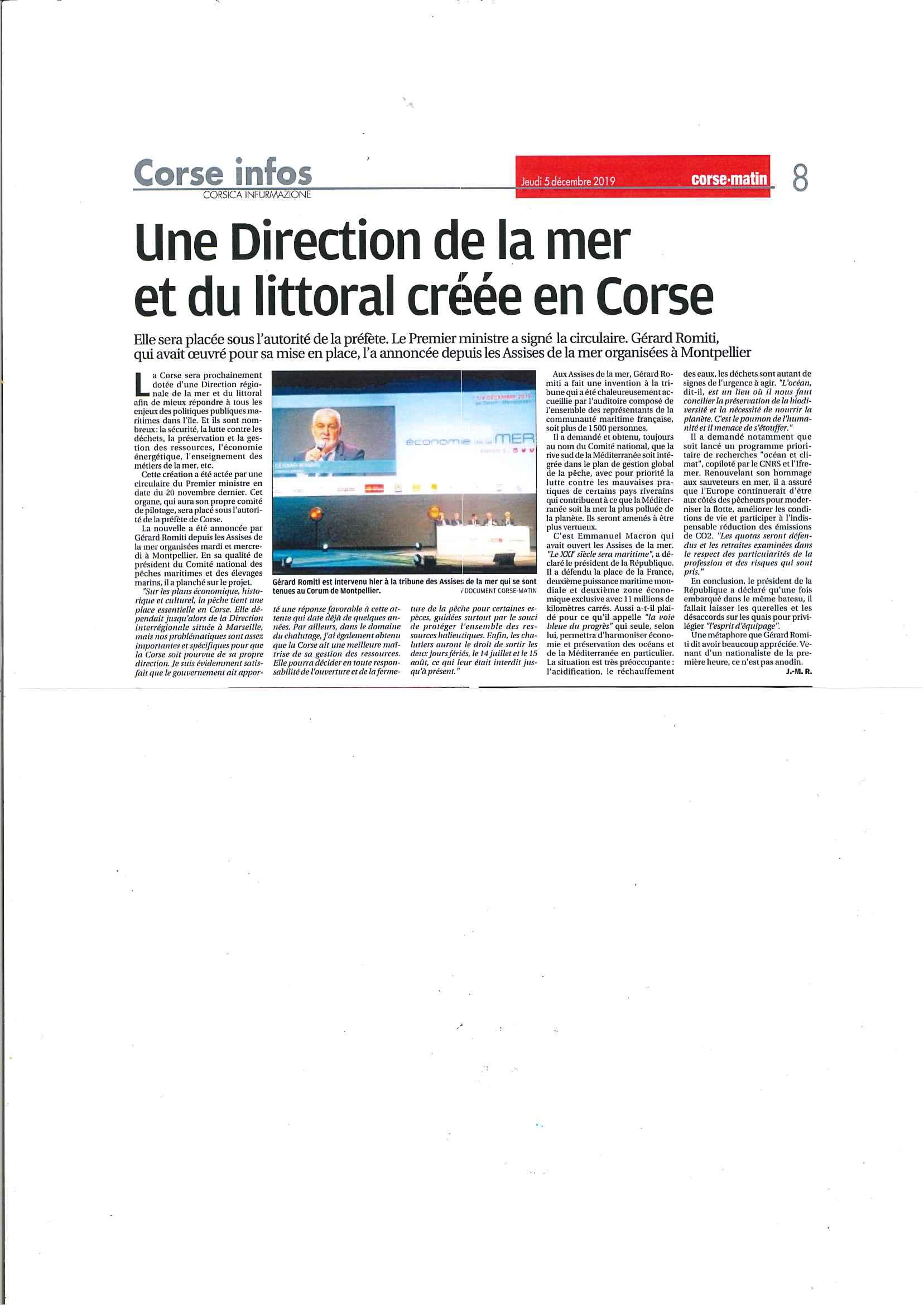 La nouvelle a été annoncée par Gérard Romiti, Président du CRPMEM de Corse et du CNPMEM.